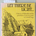LET THERE BE LIGHT; Peter M Chandler & Ron C Hall; 1986; 0-473-00344-9; CR2018.063