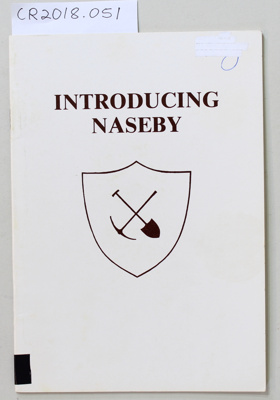 Booklet, INTRODUCING NASEBY; Unknown maker; Unknown; None; CR2018.051