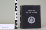 First Aid to the Injured; The St. John Ambulance Association; !941; CR1980.152