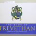 Book, THE BOOK OF TREVETHAN COMPILED BY KEN TREVATHAN; Ken Trevathan; 2009; 9798-0-473-14914-7; CR2019.005