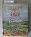 Book,  VALLEY OF GOLD; A.P Cartwright; 1962; CR2020.004