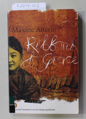 Book, Ribbons of Grace; Maxine Alterio; 2007; 978 0 14 3006442; CR2019.103