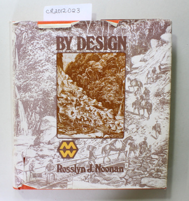 Book, BY DESIGN; Rosslyn J. Noonan; 1975; CR2012.023
