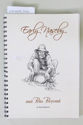 Book, Early Naseby and Bits Beyond; Hazel Harrison; 2012; CR2019.022