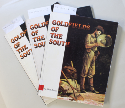 Book, GOLDFIELDS OF THE SOUTH; John Hall-Jones; 1982; 0 908629 04 4; CR2019.121