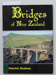 Book, Bridges of New Zealand; Patrick Hudson; 1993; 0-908876-81-5; CR2018.088