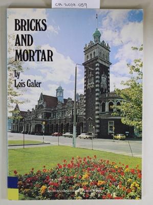 Book, BRICKS AND MORTAR; Lois Galer; 1982; 0.86466.003.0; CR2019.059