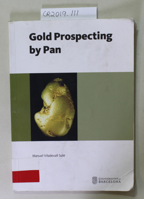 Booklet, Gold Prospecting by Pan; Manuel Viladevall Sole; Unknown; 978-84--475-4243-7; CR2019.111