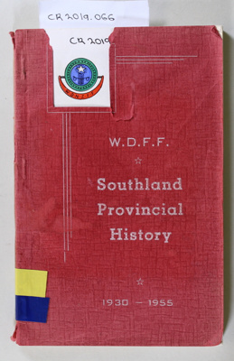 Booklet,  W.D.F.F. Southland Provincial History; Unknown; Unknown; CR2019.066