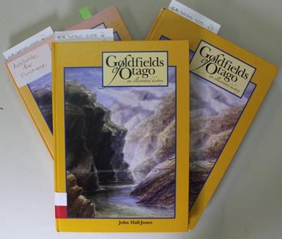 Book, Goldfields of Otago an illustrated history; John Hall-Jones; Unknown; 0908629-61-3; CR2020.005