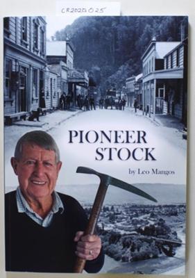 Book, PIONEER STOCK; Leo Mangos; 2019; CR2020.025