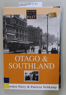 Book, PICTURES from the PAST OTAGO & SOUTHLAND; Patricia Veltkamp; 2002; 1-877327-07-7; CR2019.081