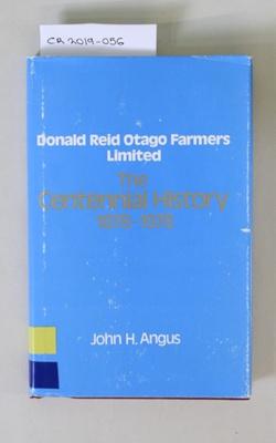 Book, Donald Reid Otago Farmers Limited The Centennial History 1878-1978; John H. Angus; 1978; CR2019.056