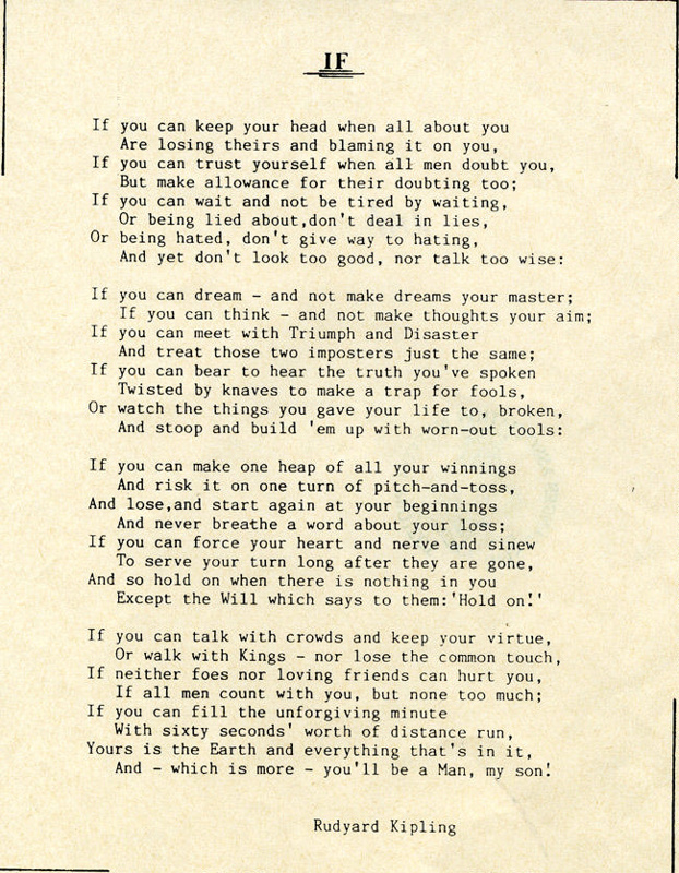 A Printed Copy Of The Poem If By Rudyard Kipling Shhmg A2050 On Ehive If, rudyard kipling's most beloved poem, was written in 1909, and was first published in 1910 in his collection of children's stories, rewards and fairies. rudyard kipling shhmg a2050 on ehive