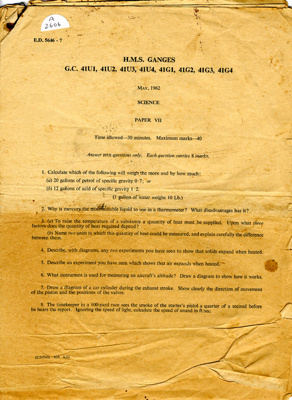 7 HMS Ganges examination papers dated May 1962 for science, magnetism and electricity, mathematics, Naval history and geography, navigation, english and mechanics.; SHHMG:A2606