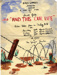"A poster for the HMS Ganges production of ""And This is Our Life"" by Stuart Ready; SHHMG:A10155.7"