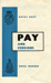 A leaflet giving details of the pay and pensions in the Royal Navy and the Royal Marines for April 1964.  ; 11.4.1964; SHHMG:A5112