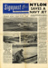 The front page of Signpost, the Weekly Newspaper of British Nylon Spinners Ltd  showing pictures of an incident aboard Aircraft Carrier HMS Eagle in 1959 when a navy jet is saved by a nylon crash barrier. Frank William Smith JX154920 who was a Boy at HMS Ganges in 1937 was serving on Eagle. ; SHHMG:A8469
