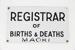 Births & Deaths Registrar sign; 00726