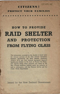 Booklet, How to provide Raid Shelter; The New Zealand Government; F-8-K-1999-12-58