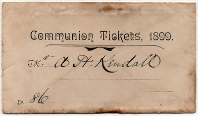 Communion Tickets, 1899, No. 86 and envelope; Baptist Church, Rawdon; 1899; 2003/97.9