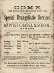 Baptist Chapel & SchoolRawdonSpecial Evangelistic Services poster; 1893; 2003/97.32