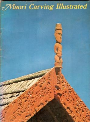 Book, Maori Carving Illustrated; W.J. Phillipps; 1972; 0 589 00201 5; 2010/3/23