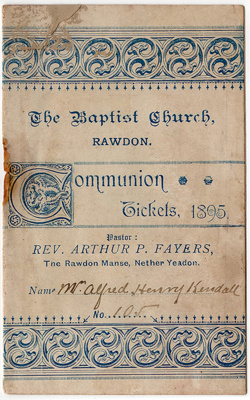 Communion Tickets, 1895, No. 105; Baptist Church, Rawdon; 1895; 2003/97.6