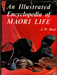 Book, An Illustrated Encyclopedia Of Maori Life; A W Reed; 0 589 00115 9; 2010/3/5