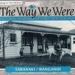 Book, The Way We Were; Valerie Davies; 2002/68