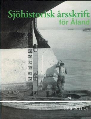 Book, Sjohistorisk arsskrift for Aland; Bertil Lindquist; 2011; ISSN 078-799x  ISBN 978-952-99971-4-5; 2012/2