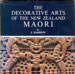 Book,Decorative Arts of The New Zealand Maori; T. Barrow; 1972; 0 589 00032 2; 2010/3/38
