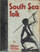 "Book, ""South Sea Folk""; Gilbert Archey; 2010/3/11"
