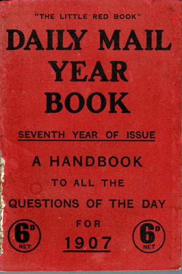 Book, Daily Mail Year Book 1907; Percy L. Parker; F-8-K-1999-12-37