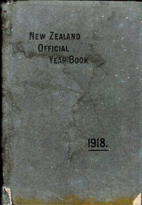 Book, The New Zealand Official Year-Book 1918; Malcolm Fraser; F-8-K-1999-12-41