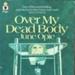 Book, Over My Dead Body; June Opie; F-8-1999-1.2