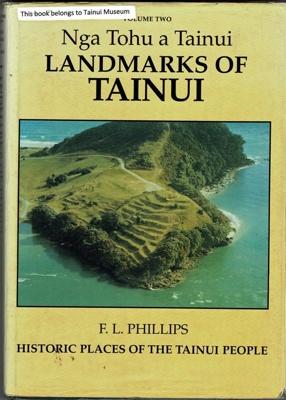 Book, Landmarks of Tainui; F.L.Phillips; RAA2020.0032