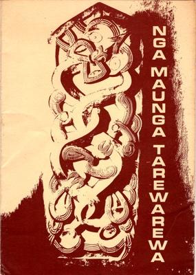 Book, Nga Maunga Tarewarewa or The Restless Mountains; The Continuing Education Unit; 1977; 2010/3/9