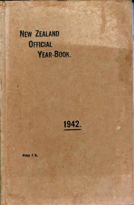 Book, The New Zealand Official Year-Book 1942; J.W. Butcher; F-8-K-1999-12-50