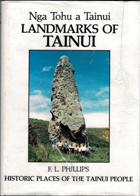 Book, Landmarks of Tainui; F.L.Phillips; 0-908596-26-x; RAA2020.0031