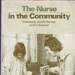 """Book, """"The Nurse in the Community - Community health nursing in New Zealand""""  Edited by Marion Pybus.; 1983; 2003/107/4"""