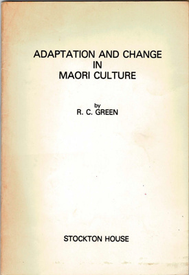 Book,Adaptation and Change in Maori Culture; R.C. Green; 1977; 2010/3/36
