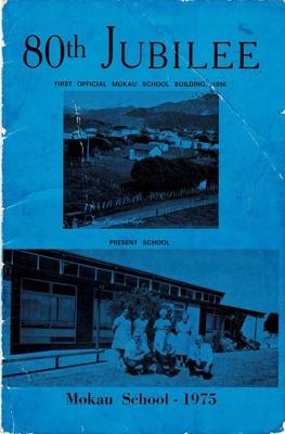 80th Jubilee Mokau School 1975; Mokau School Jubilee Committee; 2000-12