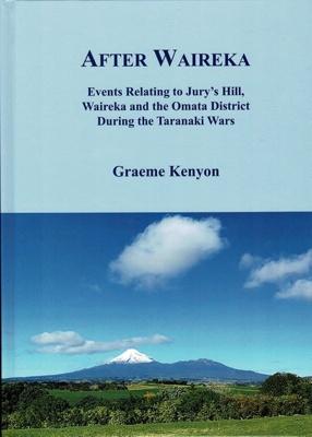 Book, After Waireka.; Graeme Kenyon; 2018; 978-0-473-55237-4; 2021.0007