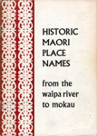Book, Historic Place Names of New Zealand from the Waipa River to Mokau; B Morgan; 2010/3/6