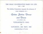 Okau Co-Operative Dairy Co LtdGolden Jubilee Dinner and Dance invite; 1962; 2003/97.33