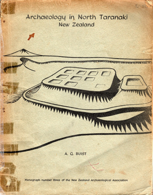 Book, Archaeology in North Taranaki, New Zealand; A.G. Buist; 2010/3/12