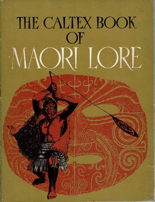 Book, The Caltex book of Maori Lore; James Cowan; 1997-72