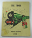 The Train; Pat Devenport; Rosemary Hird; E. J. Arnold & Sons Ltd.; LDMRD 0817.2
