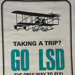 LSD poster; Unknown; Late 1960s